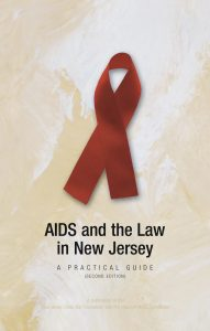 AIDS and the Law in New Jersey (English)