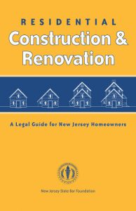 Residential Construction & Renovation: A Legal Guide for New Jersey (Download Only)