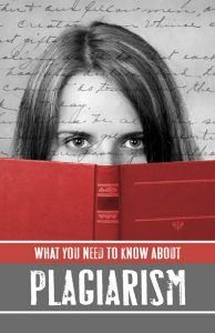 What You Need to Know About Plagiarism
