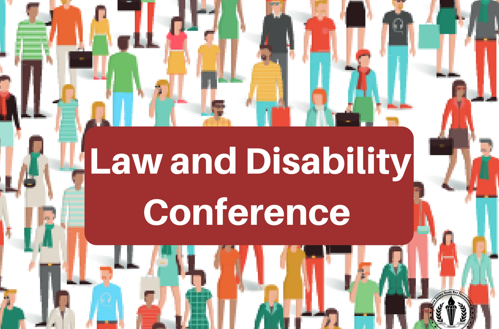 FREE Conference that Explores the Legal Issues Faced by Those Living with a Disability