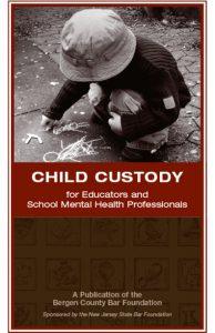Child Custody for Educators and School Mental Health Professionals