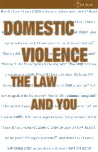 Domestic Violence: The Law and You (English)