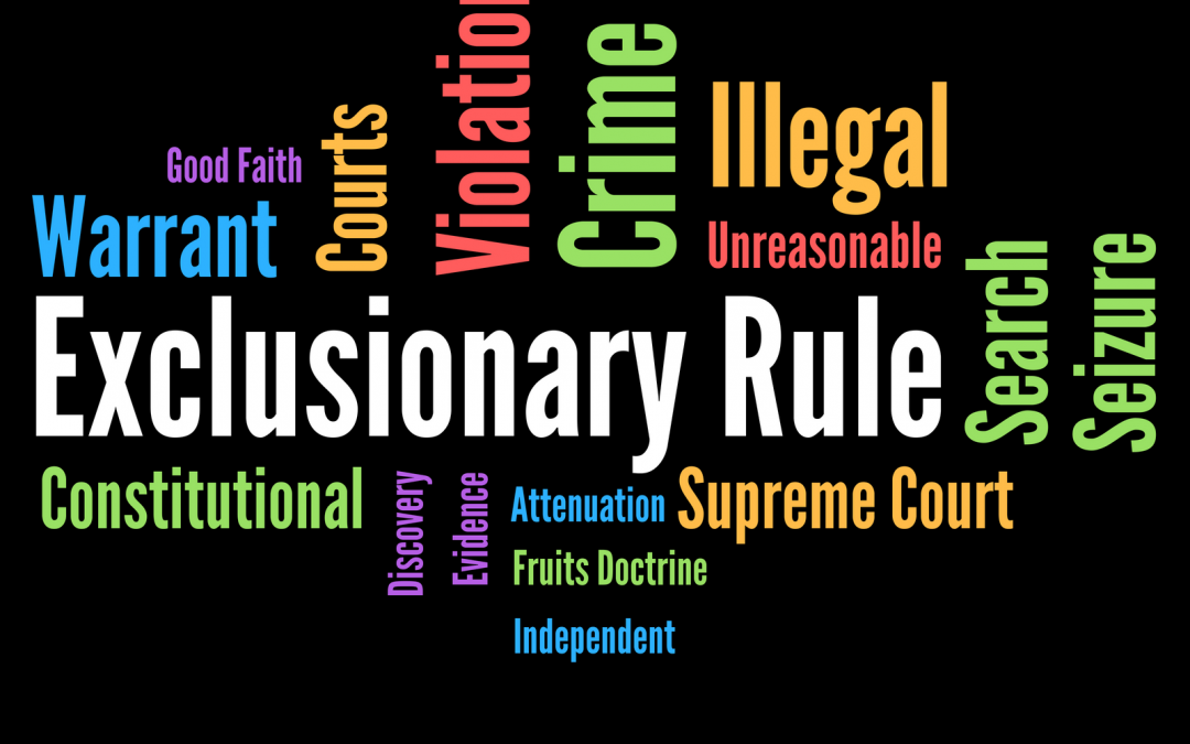 Is the Exclusionary Rule Still Relevant?