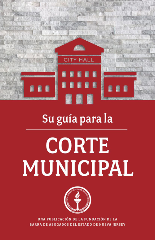Your Guide to Municipal Court (Spanish)