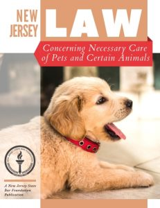 New Jersey Law Concerning the Necessary Care of Pets and Certain Animals (Download Only)