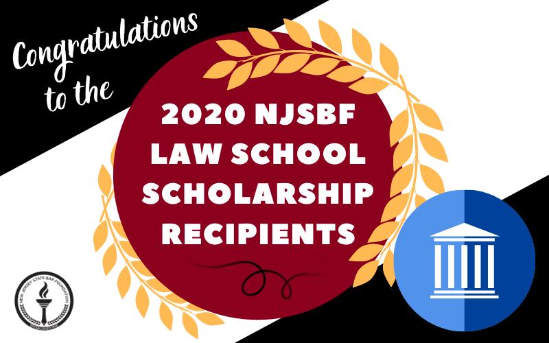 NJSBF Congratulates Law School Scholarship Recipients