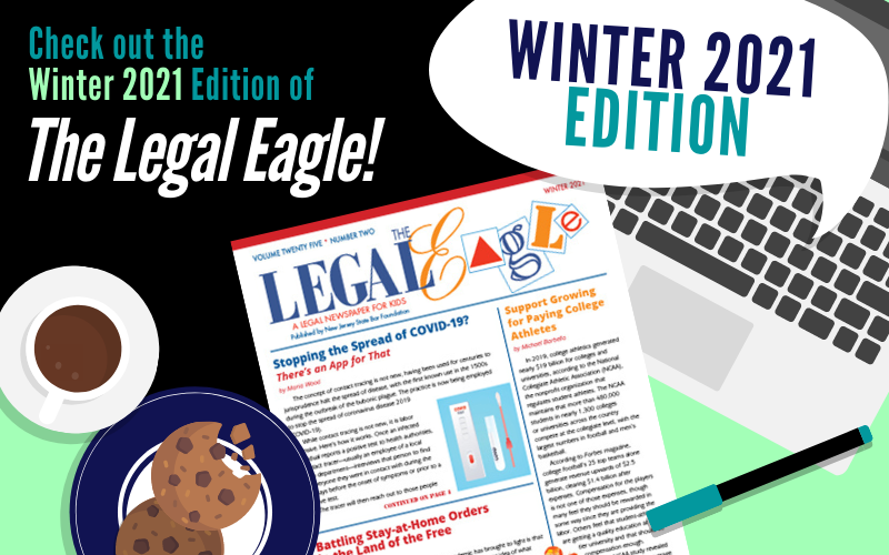 Winter 2021 Edition of The Legal Eagle Now Available