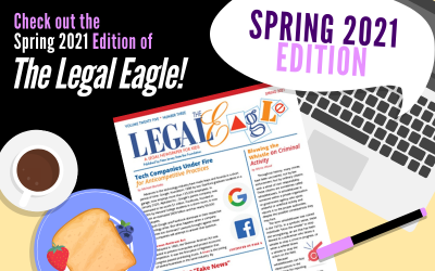 Check out the Spring 2021 Issue of The Legal Eagle