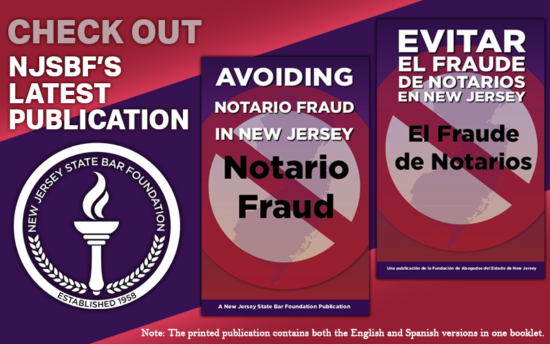 NJSBF's Latest Publication Tackles Notario Fraud
