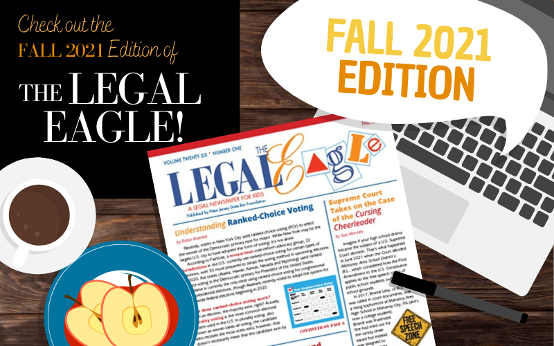 Check Out the Fall 2021 Issue of The Legal Eagle
